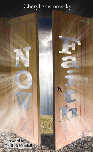 Picture of front cover of Cheryl Stasinowsky's book, NOW Faith