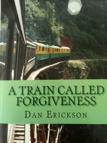 a train called forgiveness