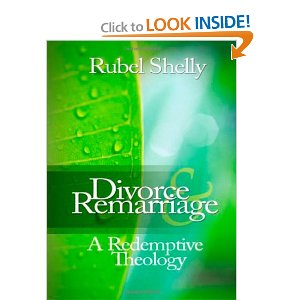 Divorce and Remarriage: A Redemptive Theology, by Rubel Shelly