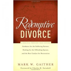 Redemptive Divorce, by Mark Gaither