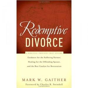 Redemptive Divorce, by Mark Gaither